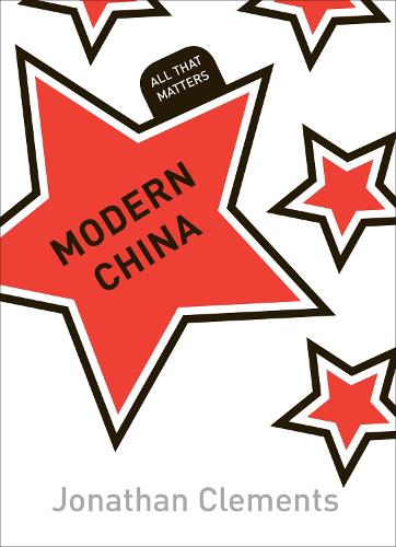 Modern China: All That Matters - All That Matters (Paperback)