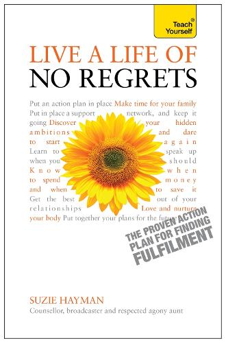 Live a Life of No Regrets: The proven action plan for finding fulfilment (Paperback)