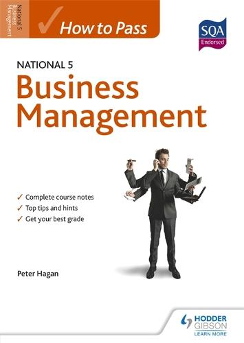How to Pass National 5 Business Management - How to Pass - National 5 Level (Paperback)