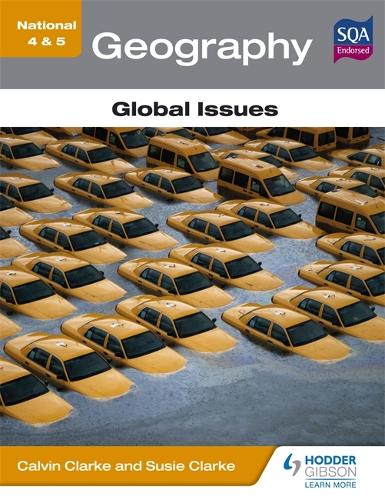 National 4 & 5 Geography: Global Issues - N4-5 (Paperback)