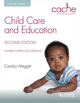 Cache Level 2 Child Care and Education, Award/Certificate/Diploma (Paperback)