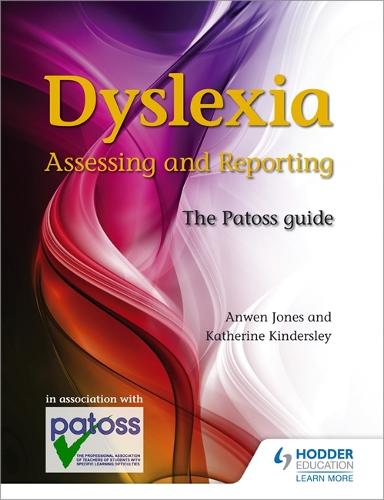 Dyslexia: Assessing and Reporting 2nd Edition: The Patoss guide (Paperback)