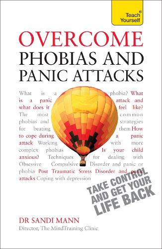 Overcome Phobias and Panic Attacks: Teach Yourself (Paperback)