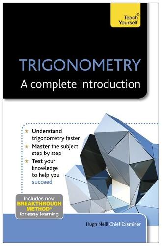 Trigonometry: A Complete Introduction: Teach Yourself (Paperback)