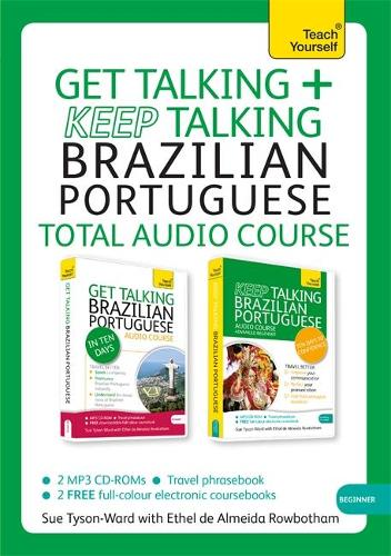 Get Talking and Keep Talking Brazilian Portuguese Total Audio Course: (Audio pack) The essential short course for speaking and understanding with confidence (CD-Audio)