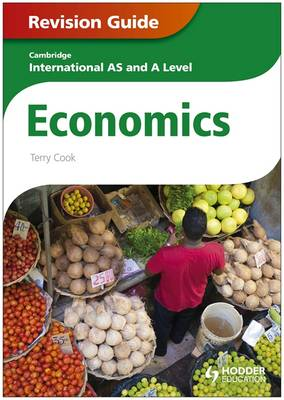 Cambridge International AS and A Level Economics Revision Guide (Paperback)