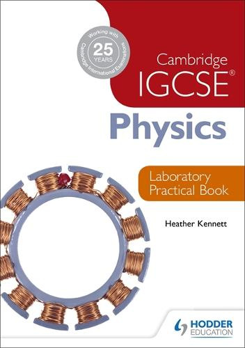 Cambridge IGCSE Physics Laboratory Practical Book (Paperback)