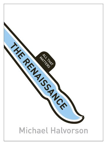 The Renaissance: All That Matters - All That Matters (Paperback)
