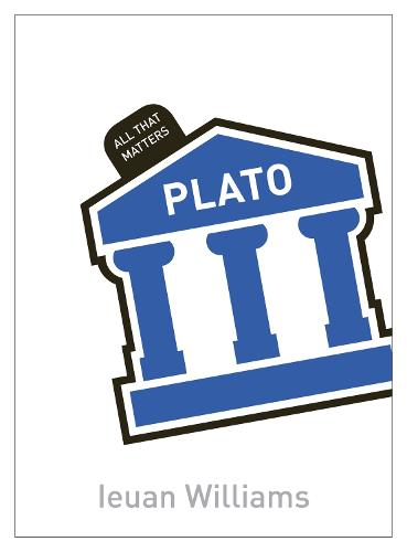 Plato: All That Matters - All That Matters (Paperback)