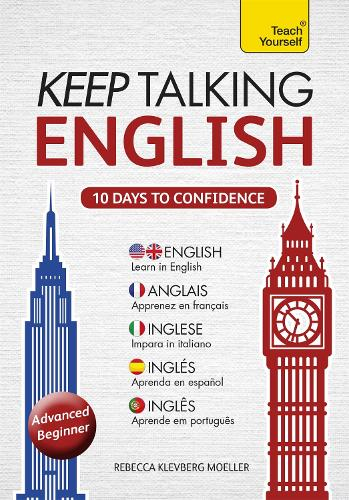 Keep Talking English Audio Course - Ten Days to Confidence: (Audio pack) Advanced beginner's guide to speaking and understanding with confidence (CD-Audio)