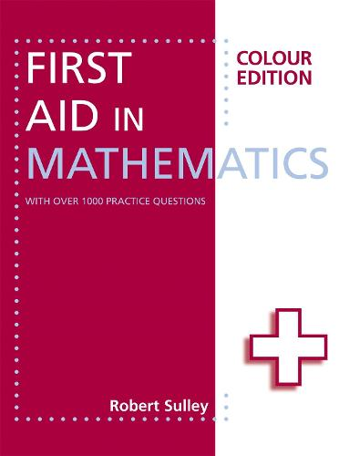 First Aid in Mathematics Colour Edition (Paperback)