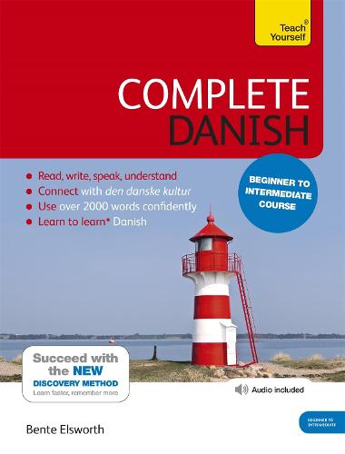 Complete Danish Beginner to Intermediate Course: (Book and audio support)