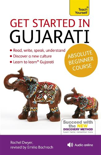 Get Started in Gujarati Absolute Beginner Course: (Book and audio support)