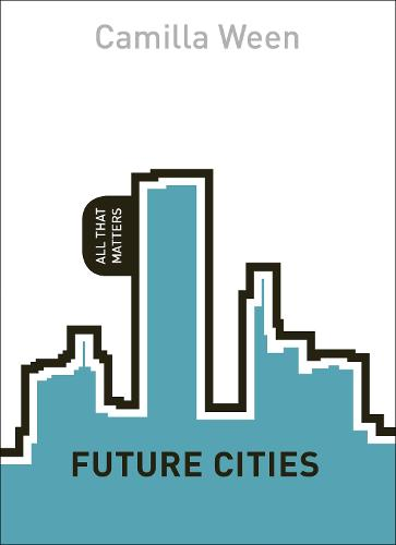 Future Cities: All That Matters - All That Matters (Paperback)