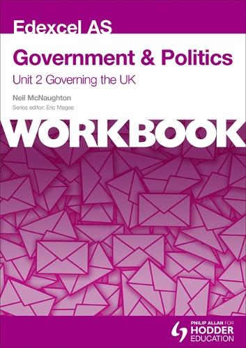 Edexcel AS Government & Politics Unit 2 Workbook: Governing the UK (Paperback)