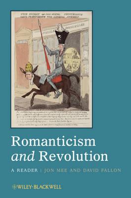 Romanticism and Revolution: A Reader (Paperback)