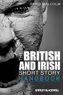 The British and Irish Short Story Handbook - Wiley Blackwell Literature Handbooks (Paperback)
