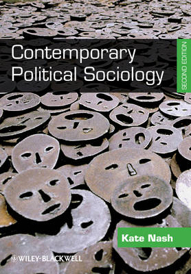 Contemporary Political Sociology: Globalization, Politics and Power (Paperback)