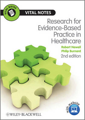 Research for Evidence-Based Practice in Healthcare - Vital Notes for Nurses (Paperback)