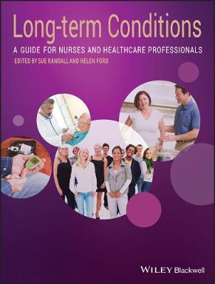 Long Term Conditions - a Guide for Nurses and Healthcare Professionals (Paperback)