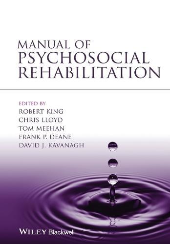 Manual of Psychosocial Rehabilitation (Paperback)