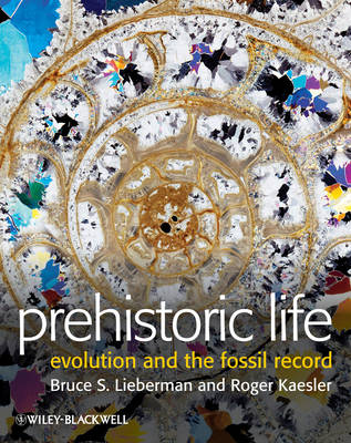 Prehistoric Life: Evolution and the Fossil Record (Hardback)