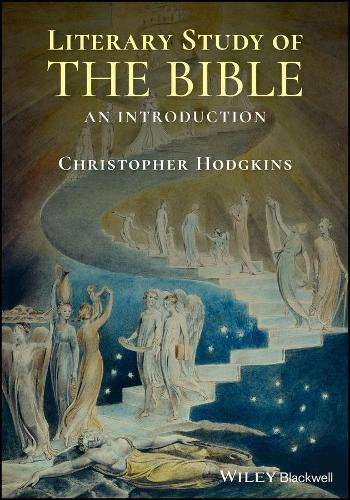The Literary Study of the Bible: An Introduction with Documents (Hardback)