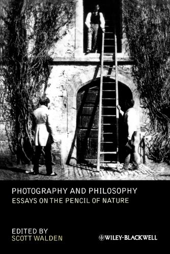 Photography and Philosophy: Essays on the Pencil of Nature - New Directions in Aesthetics (Paperback)