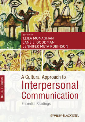 A Cultural Approach to Interpersonal Communication: Essential Readings (Paperback)