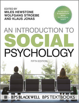 An Introduction to Social Psychology - BPS Textbooks in Psychology (Paperback)