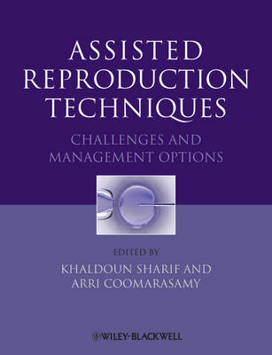 Assisted Reproduction Techniques: Challenges and Management Options (Hardback)