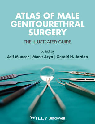 Atlas of Male Genito Urethral Surgery: The Illustrated Guide (Hardback)