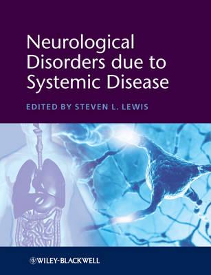 Neurological Disorders due to Systemic Disease (Hardback)