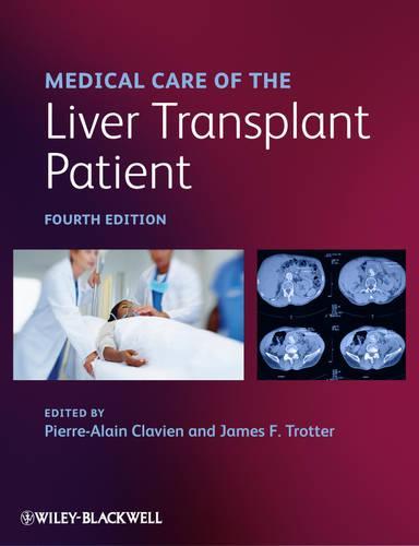 Medical Care of the Liver Transplant Patient (Hardback)