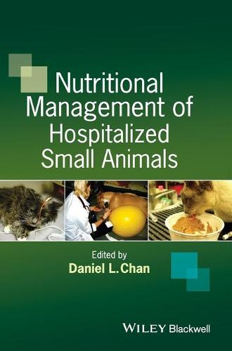 Nutritional Management of Hospitalized Small Animals (Hardback)