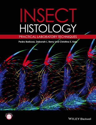 Insect Histology: Practical Laboratory Techniques (Paperback)