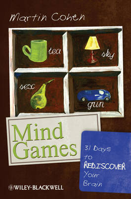 Mind Games: 31 Days to Rediscover Your Brain (Paperback)