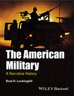 The American Military: A Narrative History (Paperback)