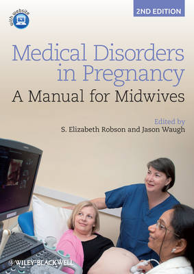 Medical Disorders in Pregnancy - a Manual for Midwives 2E (Paperback)
