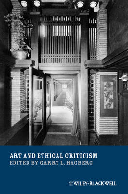 Art and Ethical Criticism - New Directions in Aesthetics (Paperback)