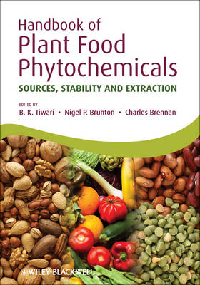 Handbook of Plant Food Phytochemicals: Sources, Stability and Extraction (Hardback)