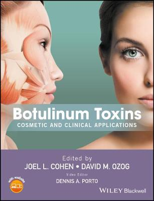 Botulinum Toxins: Cosmetic and Clinical Applications (Hardback)