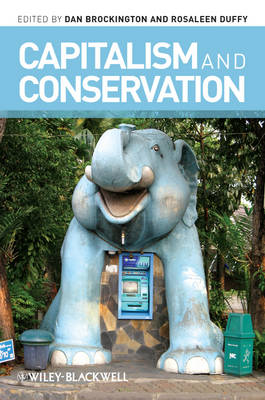 Capitalism and Conservation - Antipode Book Series (Paperback)
