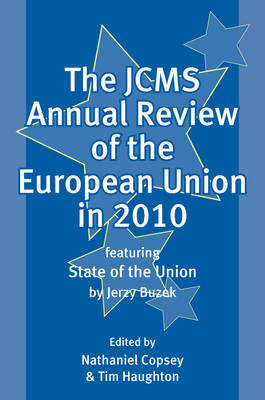 The JCMS Annual Review of the European Union in 2010 - Journal of Common Market Studies (Paperback)
