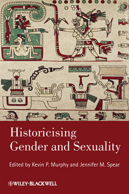 Historicising Gender and Sexuality - Gender and History Special Issues (Paperback)