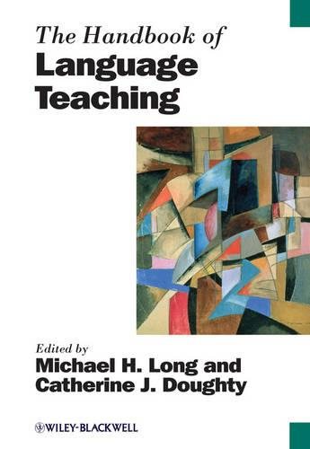 The Handbook of Language Teaching - Blackwell Handbooks in Linguistics (Paperback)