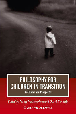 Philosophy for Children in Transition: Problems and Prospects - Journal of Philosophy of Education (Paperback)