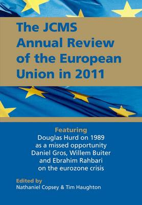 The JCMS Annual Review of the European Union in 2011 - Journal of Common Market Studies (Paperback)
