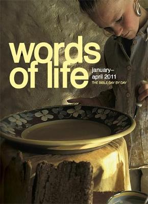 Words of Life January - April 2011 (Paperback)