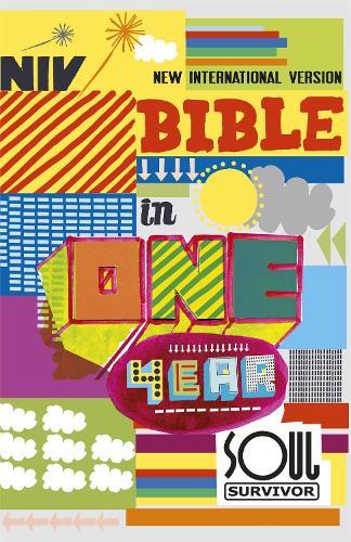 NIV Soul Survivor Bible In One Year - New International Version (Paperback)